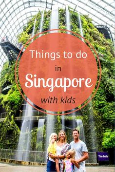 8 Things to do in Singapore with kids + tips on where to eat, where to sleep, and how to get around