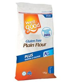 Well and Good Gluten Free Plain Flour (Ingredients: Tapioca Starch, Rice Flour, Potato Starch, Modified Starch (Tapioca) (1442), Dextrose Monohydrate, Thickeners (466,464,415), Vegetable Emulsifier (471), Quinoa Flour (2.2%), Lithothamnion Calcereum.)