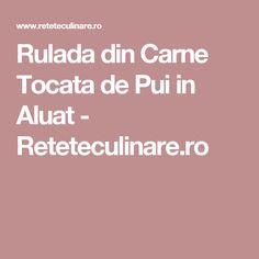 Rulada din Carne Tocata de Pui in Aluat - Reteteculinare.ro