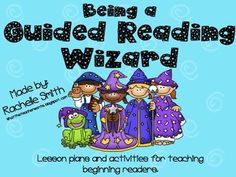 Guided Reading Wizard-activities/ideas for guided reading groups (beginning readers)