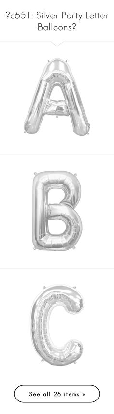 ☼c651: Silver Party Letter Balloons☼ by kitty-swiftie-43 on Polyvore featuring fillers, balloon letters, extra, other, random, text and letters