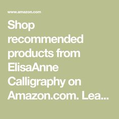 Shop recommended products from ElisaAnne Calligraphy on Amazon.com. Learn more about ElisaAnne Calligraphy's favorite products.