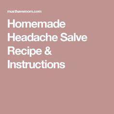 Homemade Headache Salve Recipe & Instructions