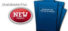 Music Books Plus is now carrying the new, fourth edition of Paul Sanderson's book Musicians and the Law in Canada. It is a unique and practical text and this revised, enlarged, and updated fourth edition provides an overview of the law, contracts, and legal issues confronting musicians in Canada.  http://canadianmusician.com/blog/2014/10/08/out-now-musicians-the-law-in-canada-4th-edition/