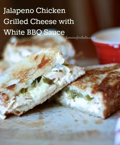 Jalapeno Chicken Grilled Cheese with White BBQ Sauce - Lemons for Lulu