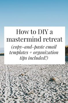 Have you ever wanted to go on a professional retreat? Or take part in a mastermind group - but they're really expensive? You can DIY it! I DIYed my own creative mastermind retreat with 4 friends with February and is was CAREER CHANGING. Click through for a full step-by-step plan on how to coordinate your own retreat >> yesandyes.org