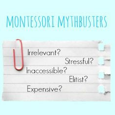 Montessori Mythbusters: My say on the common misconceptions about Montessori education.