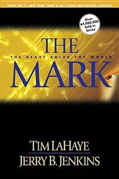 The Mark: The Beast Rules the World (Left Behind) by Tim LaHaye