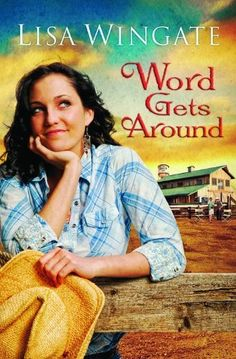 Word Gets Around (Daily, Texas, Book 2) by Lisa Wingate, http://www.amazon.com/dp/0764204912/ref=cm_sw_r_pi_dp_Ii19tb1NW4702