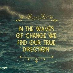 In the waves of change