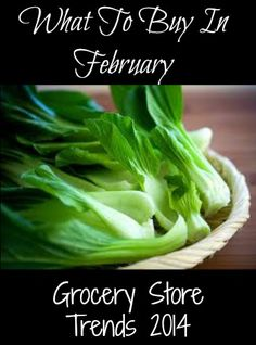 Save money on produce and groceries by buying what's in season in February.