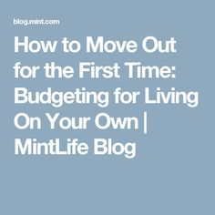 How to Move Out for the First Time: Budgeting for Living On Your Own Apartment Checklist, Apartment Goals, Apartment Ideas, Apartment Essentials, Apartment Living, Moving Day, Moving Tips, First Time Moving Out, Living Alone Tips