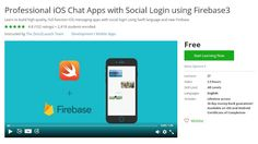 Coupon Udemy - Professional iOS Chat Apps with Social Login using Firebase3…