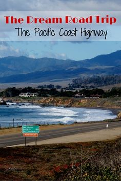 The perfect road trip. Driving along the Pacific Coast Highway on the California Coast. San Diego to San Francisco. Where to stay, stop and explore.