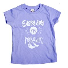 Everyday I'm Mermaidin' Kids Tee