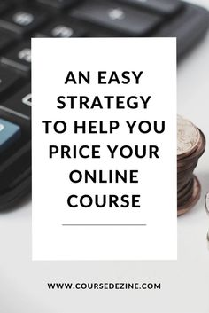 An easy step by step price strategy to follow when launching your first online course