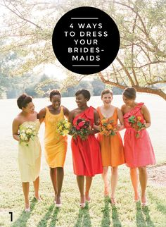 4 ways to dress your bridesmaids