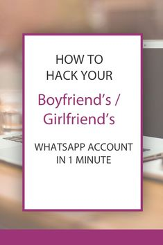 2713572448f How to Hack your Boyfriend s   Girlfriend s WhatsApp Account in 1 minute
