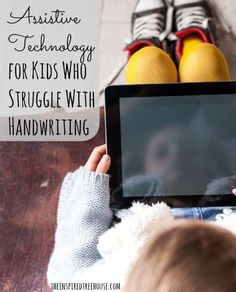 High and low tech options for kids who may have the inability to write    pediatric occupational therapy resource