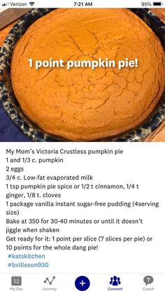 1 point crustless pumpkin pie!! 10 points for the whole pie!