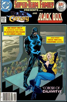 Super-Team Family: The Lost Issues!: Black Canary and Black Bolt