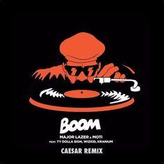 Major Lazer & MOTi  Boom (feat. Ty Dolla $ign Wizkid & Kranium) (Caesar Remix)