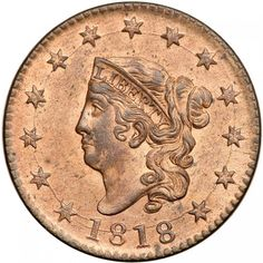 """1818 Coronet Head Cent. PCGS MS64 Lustrous frosty bright mint red fading to light steel brown on the highpoints, about 80% of the original color remaining. The only marks are a few tiny spots of darker steel toning on both sides, the notable ones being at the O in OF and on the top of the M in AMERICA. An impressive cent, the """"reddest"""" 1818 N-10 your cataloger has seen in over 50 years of examining large cents. MDS, the usual Randall Hoard die state for the variety. Graded MS67 by Del Bland…"""