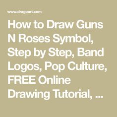 How to Draw Guns N Roses Symbol, Step by Step, Band Logos, Pop Culture, FREE Online Drawing Tutorial, Added by Dawn, January 22, 2008, 1:43:31 pm