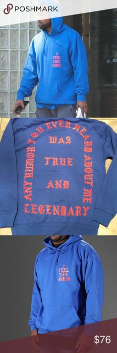 """Pablo Merch KANYE WEST MERCH """"I FEEL LIKE PABLO"""" with QUOTE FROM HIM ON THE BACK. LETTER/QUOTES COLORED RED AND HOODIE IS BLUE! --GOOD PRICE Yeezy Tops Sweatshirts & Hoodies"""