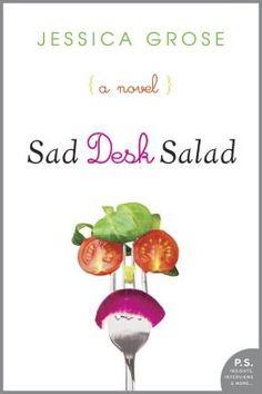 Sad Desk Salad by Jessica Grose.