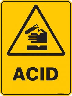 warning signs | Warning Sign - ACID