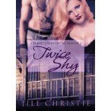 Twice Shy (Bandit Creek) (Kindle Edition)By Jill Christie