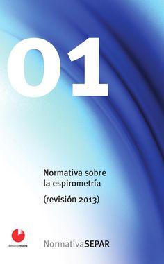 Acceso gratuito. Normativa sobre la espirometría Nicolas Gonzalez, Study, Exercises, Libros, Studio, Studying, Research