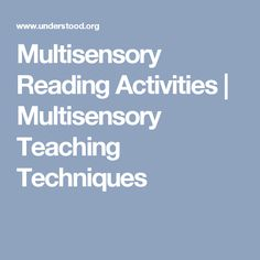 Multisensory Reading Activities | Multisensory Teaching Techniques