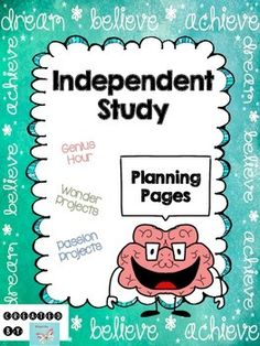 Independent Study Planning Pages for Students to use during Genius Hour, Passion Projects, or Wonder Projects $