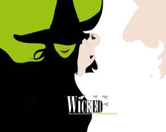 Wicked  Musical Elphaba  Elphie Glinda Glinda the good Witch Witches Wicked wicked wicked