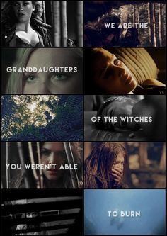 We are the granddaughters of the witches you weren't able to burn. || Ladies of the 100 || tumblr - no-one-and-everyone || Clarke Griffin, Raven Reyes, Octavia Blake || Eliza Jane Taylor, Lindsey Morgan and Maria Avgeropoulos