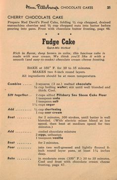 Pillsbury's Fudge Cake Recipe Retro Recipes, Old Recipes, Vintage Recipes, Cookbook Recipes, Sweet Recipes, Baking Recipes, Cake Recipes, Dessert Recipes, Thyme Recipes