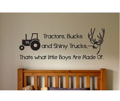 VINYL WALL DECAL Tractors, Bucks, and Shiny Trucks. Thats what little boys are made of. Several sizes and colors to choose from. These decals