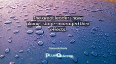 """""""The great leaders have always stage-managed their effects""""- Charles   https://plusquoter.com/the-great-leaders-have-always-stage-managed-their-effects-chaPes-de-gaullerles-de-gaulle/?utm_campaign=crowdfire&utm_content=crowdfire&utm_medium=social&utm_source=pinterest"""
