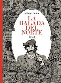 La Balada del norte / Alfonso Zapico. Setembre 2015