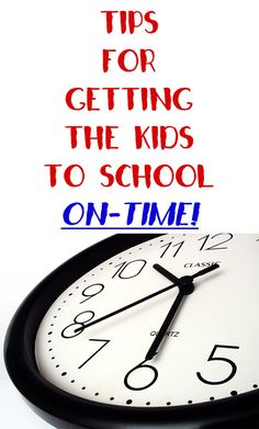 Emmy Mom--One Day at a Time: Tips To Getting Kids to School On-Time