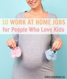 10 Work at Home Jobs for People Who Love Kids