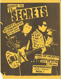 The Secrets @ a Party, Toronto, October 1978 / @ King of Hearts, Toronto, . King Of Hearts, The Secret, Toronto, November 1st, Flyers, Ephemera, Party, Punk, Posters