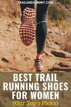 Looking for the best trail running shoes a a female runner In this article we ll give you some tips on finding the right fit and appropriate features for your own specific type of trail running Check out our our list of best trail running shoes for women Trail Running Motivation, Trail Running Quotes, Best Trail Running Shoes, Running Training, Running Workouts, Running Gear, Running Humor, Athletic Training, Yoga Workouts