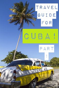 An American's Travel Guide for CUBA! How do you get there? Where do you stay? What do you eat? What should you see? If you have Cuba on your travel bucket list you must read this!