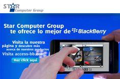 Star Computer Group te ofrece variedad de productos de BlackBerry y mucho más. Entra a su página para más información.....http://access-bb.com/ #products #starcomputergroup #blackberry #offeres #accessbb #officialpage #globalmediait #minimag #thebest #solutions #tablets #smartphones #cellularphones #magazine #digital