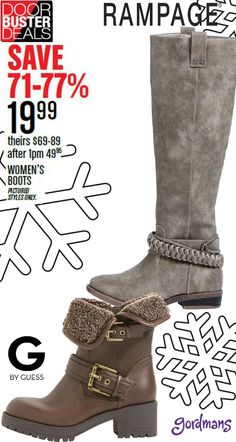 Knee high boots, booties, and many more for only $19.99?! That's a deal for sure! Boots from Guess and Rampage! Check out our Black Friday ad online now!