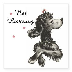 "NOT LISTENING Square Sticker 3"" x 3"""