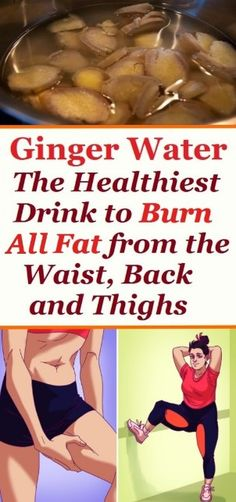 Ginger Water: The Healthiest Drink To Burn All The Fat From… – Page 2 – Ladies Health Tips Healthy Lifestyle Tips, Healthy Tips, Healthy Recipes, Lose Weight Naturally, How To Lose Weight Fast, Recipe For Ginger Water, Ginger Drink, Fat Burning Tips, Fat Flush